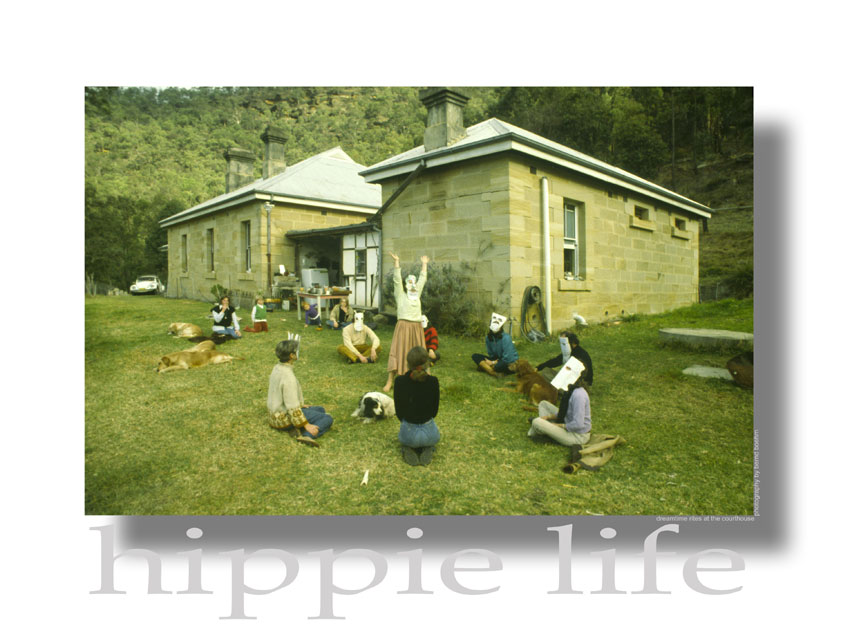 Hippie Life - Dreamtime Rites at the Courthouse