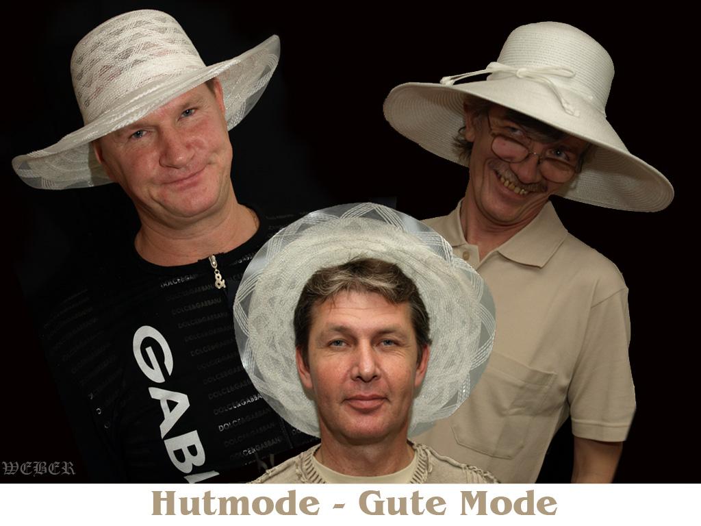 Hutmode-Gute Mode