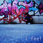 I feel so