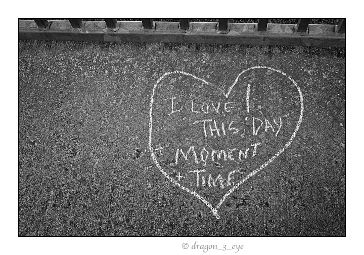 I LOVE THIS DAY MOMENT TIME