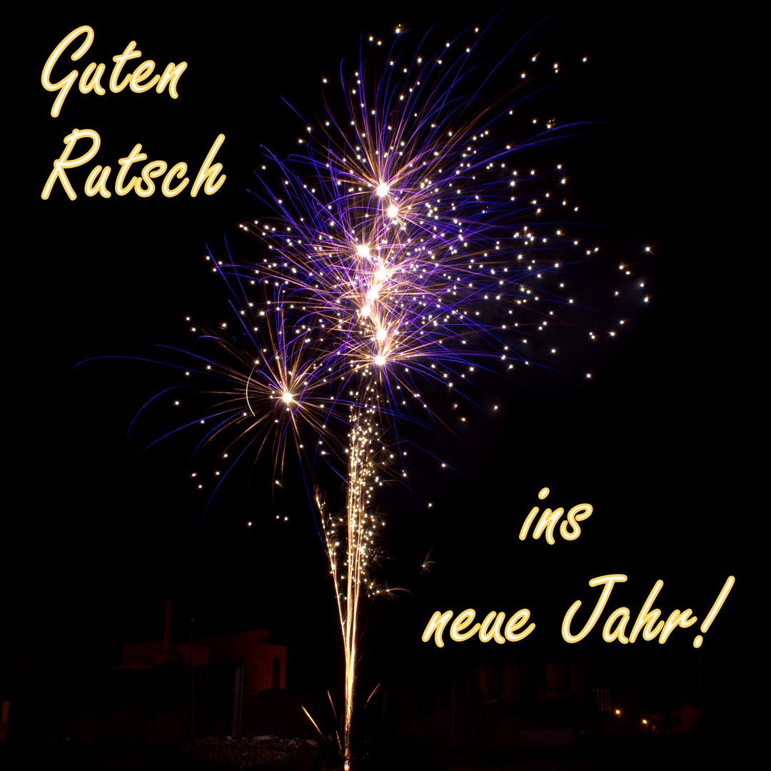 Ich wünsche allen einen guten Rutsch ins neue Jahr !!! Foto & Bild ...