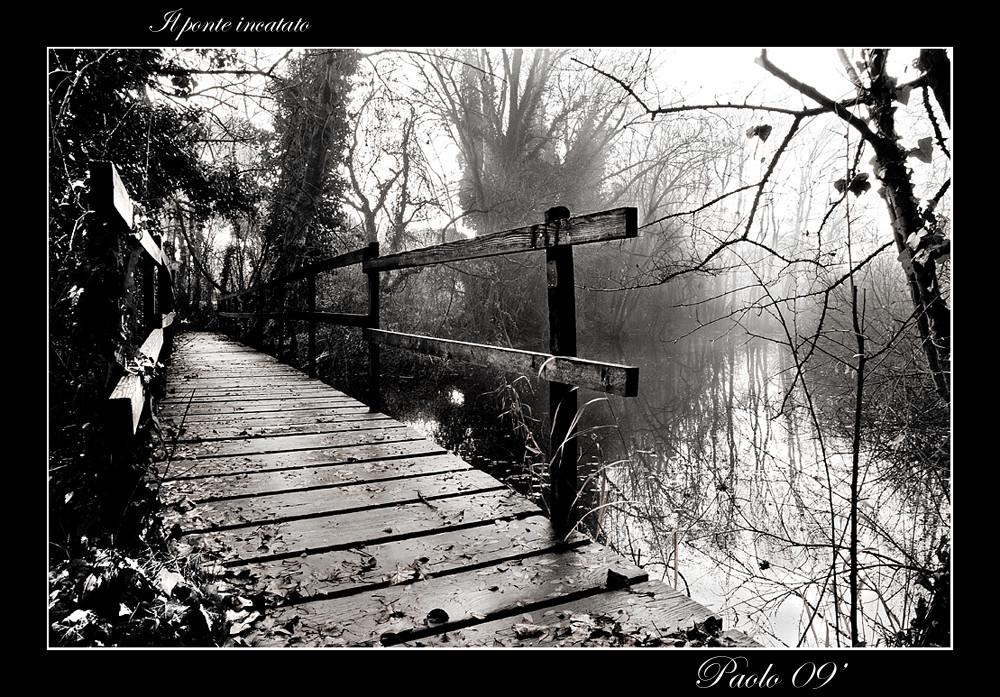 Il ponte incantato