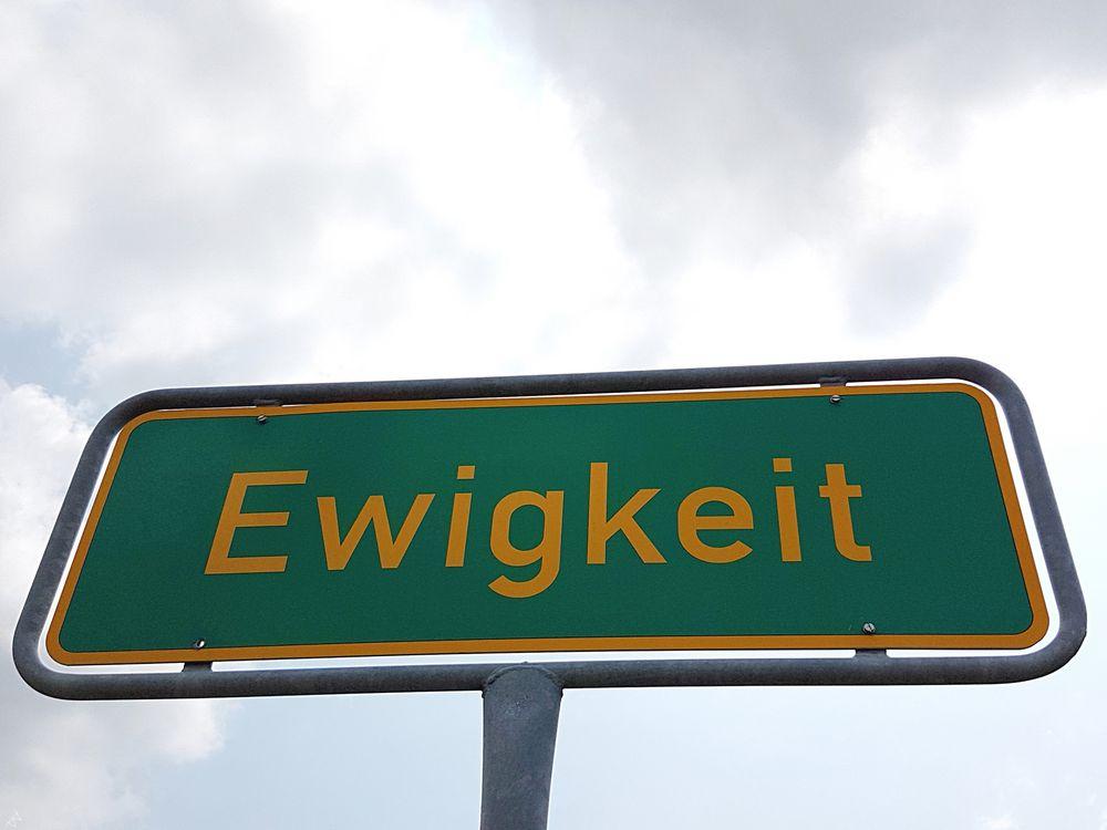 In Ewigkeit.....