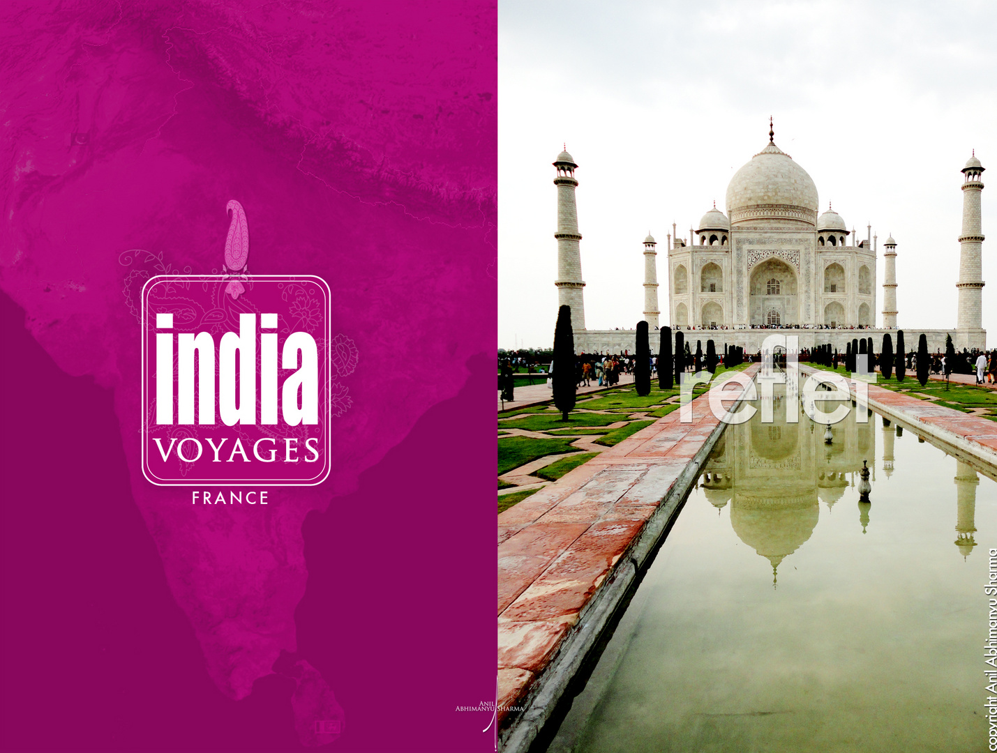 India Voyages France_The Most Beautiful Wonder of the World ;)