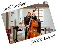 JAZZ BASS - Joel Locher [D]
