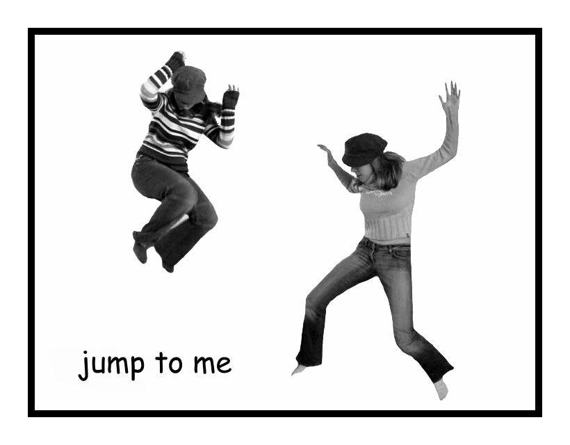 *jump to me*