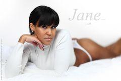 just .. Jane....