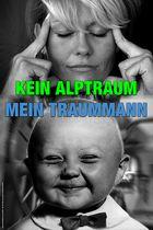Kein Alptraum - Mein Traummann (Montage/Plakat)