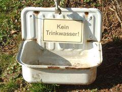 """""""Kein Trinkwasser""""........"""