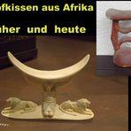 Kopfkissen aus Afrika: Früher und heute
