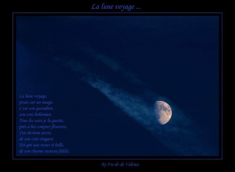 La lune voyage ...