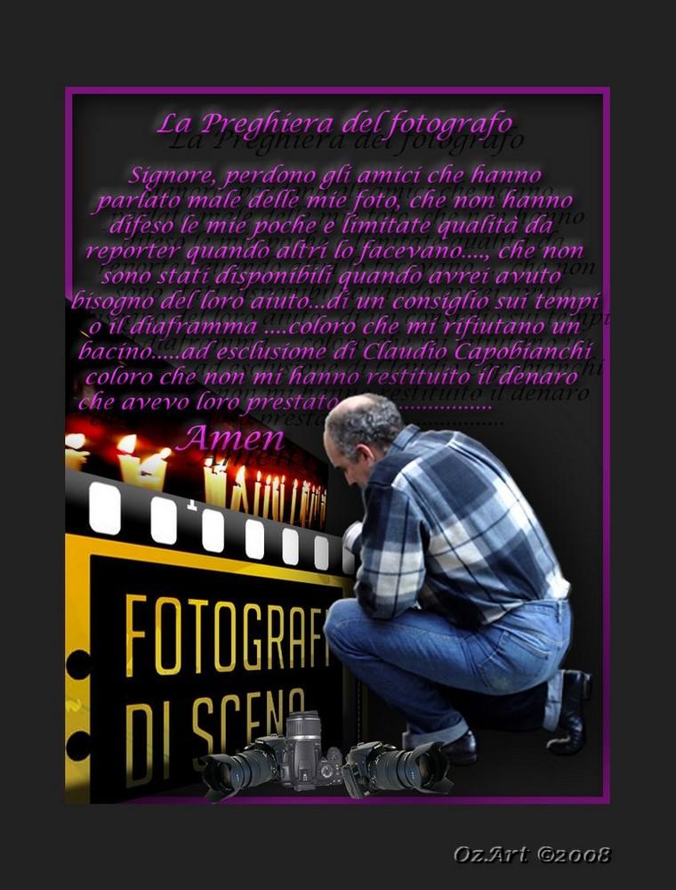 """"""" La preghiera del fotografo """""""