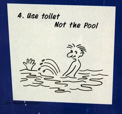 Laut Statistik pinkeln 30% aller Männer ins Badebecken , denkt dran Sonnabend ist Badetag