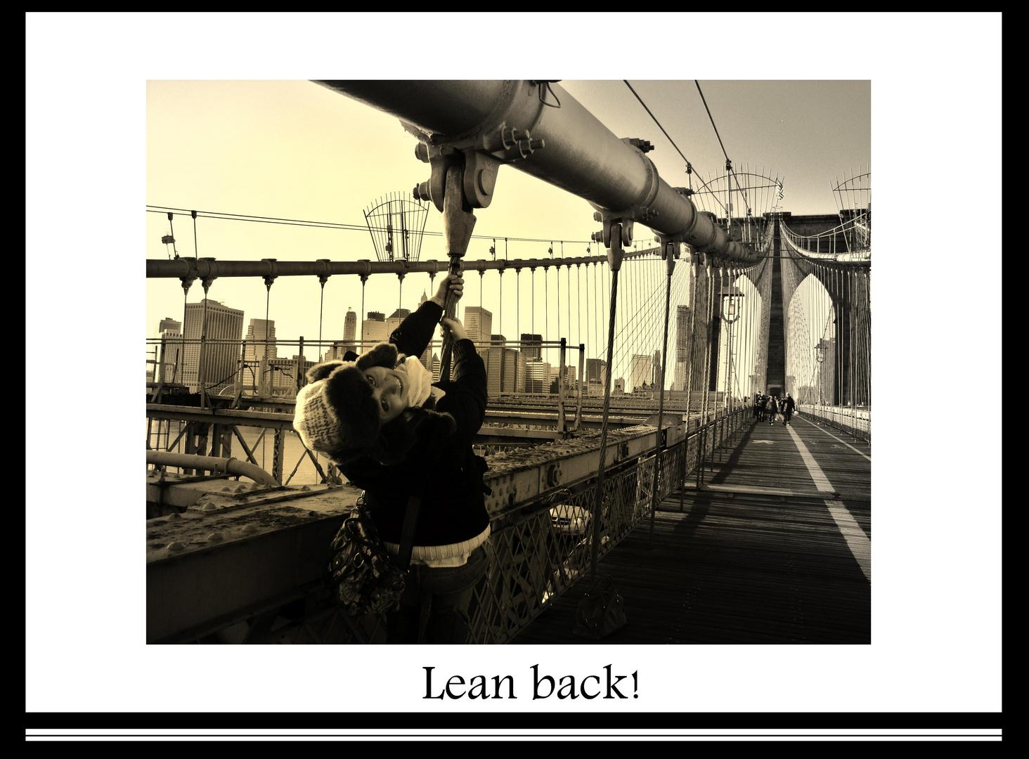 Lean Back!