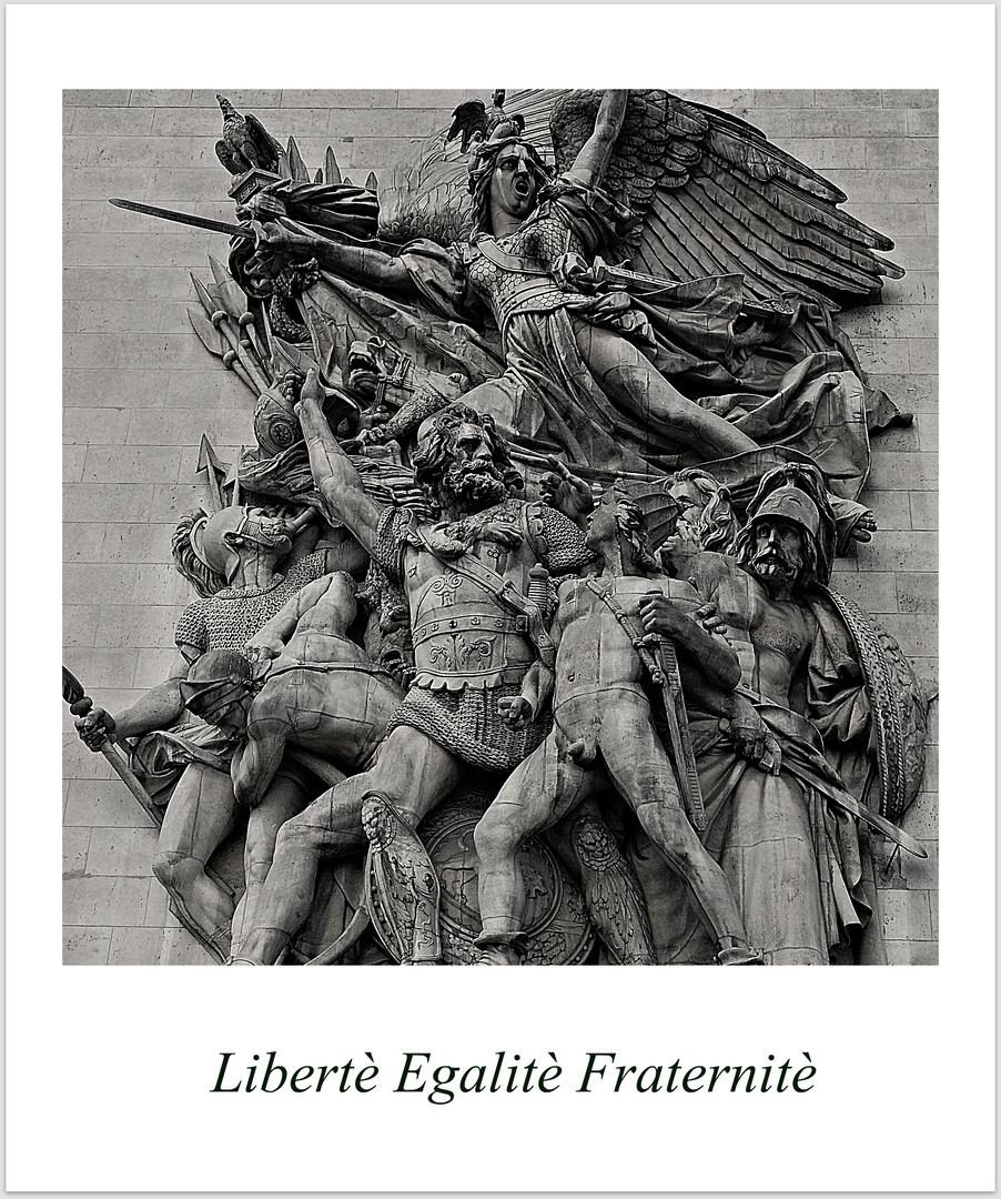 Libertè Egalitè Fraternitè