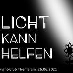 Licht kann helfen: Fight-Club am 26.06.2021