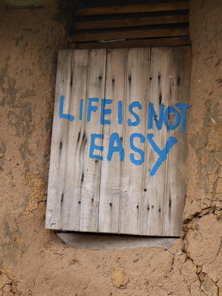 Life is not easy