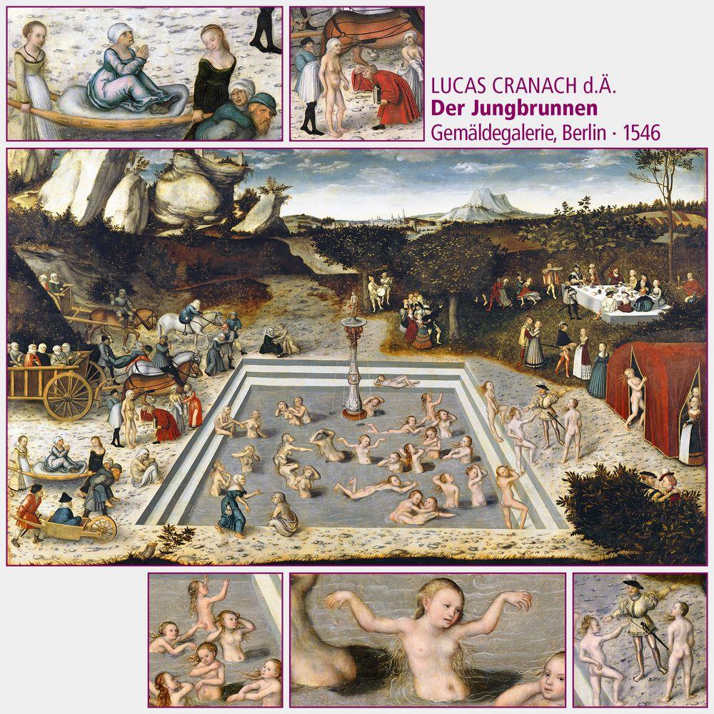 Lucas Cranach d.Ä. · Der Jungbrunnen