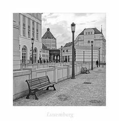 """Luxemburg """" aus meiner Sicht*...."""""""