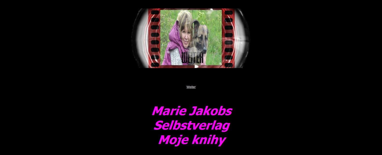 Marie Jakobs www.selbstverlagbuch-mojeknihy.de