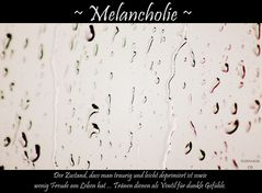 Melancholie ...