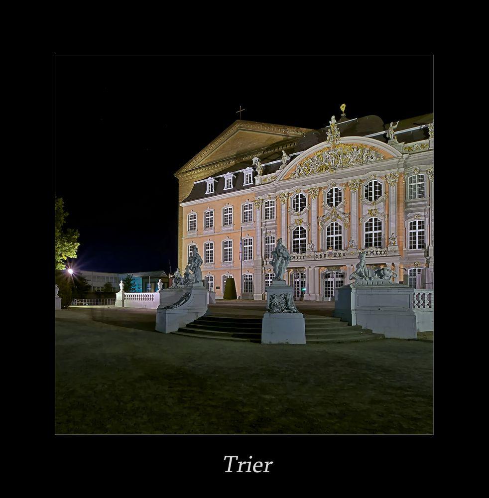 """Mosel - Impressionen """" Trier - Blick zum Kurfürstlichen Palais, bei Nacht...."""""""