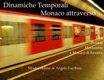 """Mostra online di Angelo Facchini: """"Dinamiche temporali: Monaco attraverso"""""""