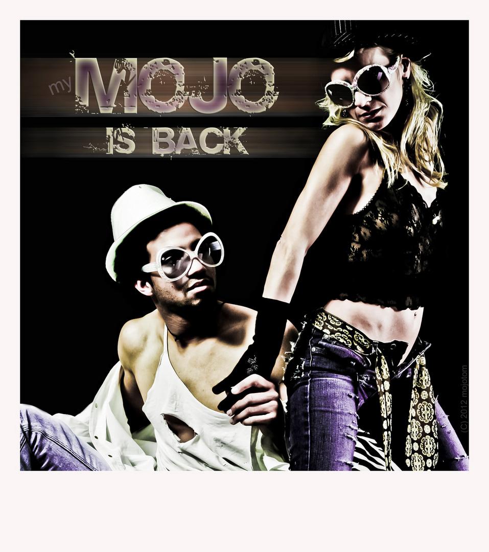 my mojo is back...