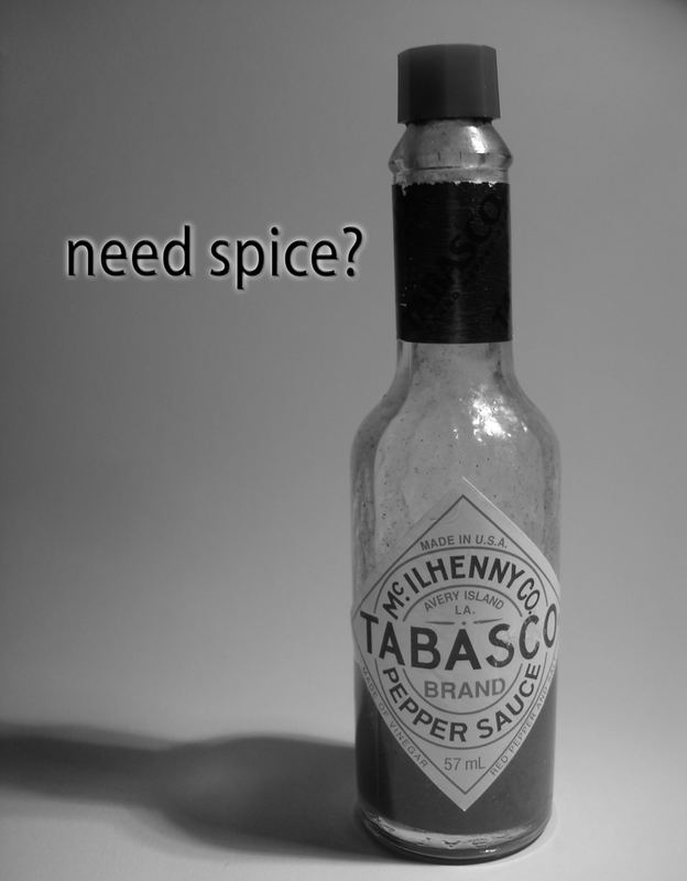 need spice?
