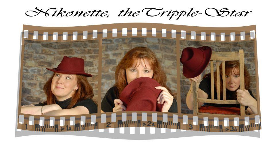 Nikonette, the Tripple-Star