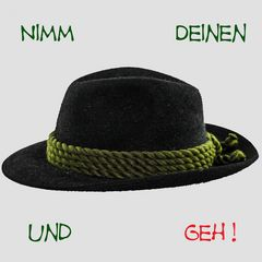 Nimm Deinen Hut........