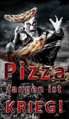 Pizza fangen ist Krieg!