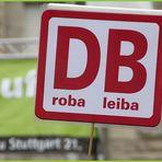 Plakat: DB DROBA BLEIBE Stuttgart K21 16.05.2011