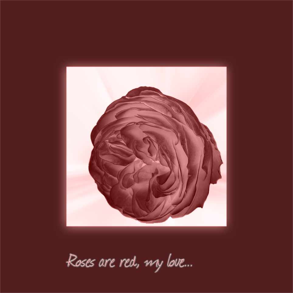 ...roses are red...