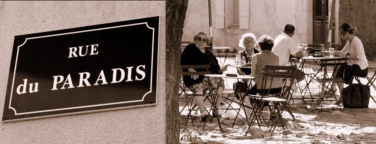 rue du paradis...