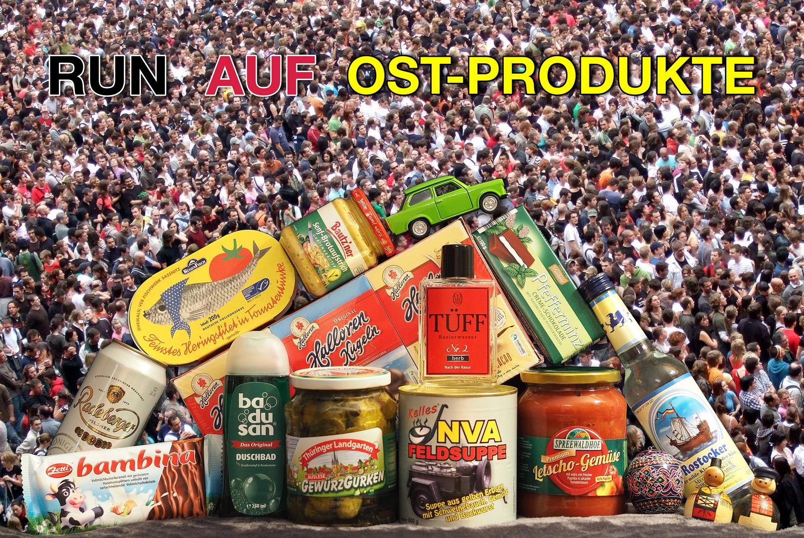Run auf Ost-Produkte