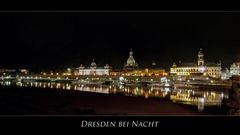 """Sächsische Impressionen """" Dresden bei Nacht, immer wieder schön...."""