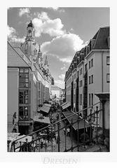 """Sächsische Impressionen """" Dresden - Blick auf die Frauenkirche aus meiner Sicht...."""""""