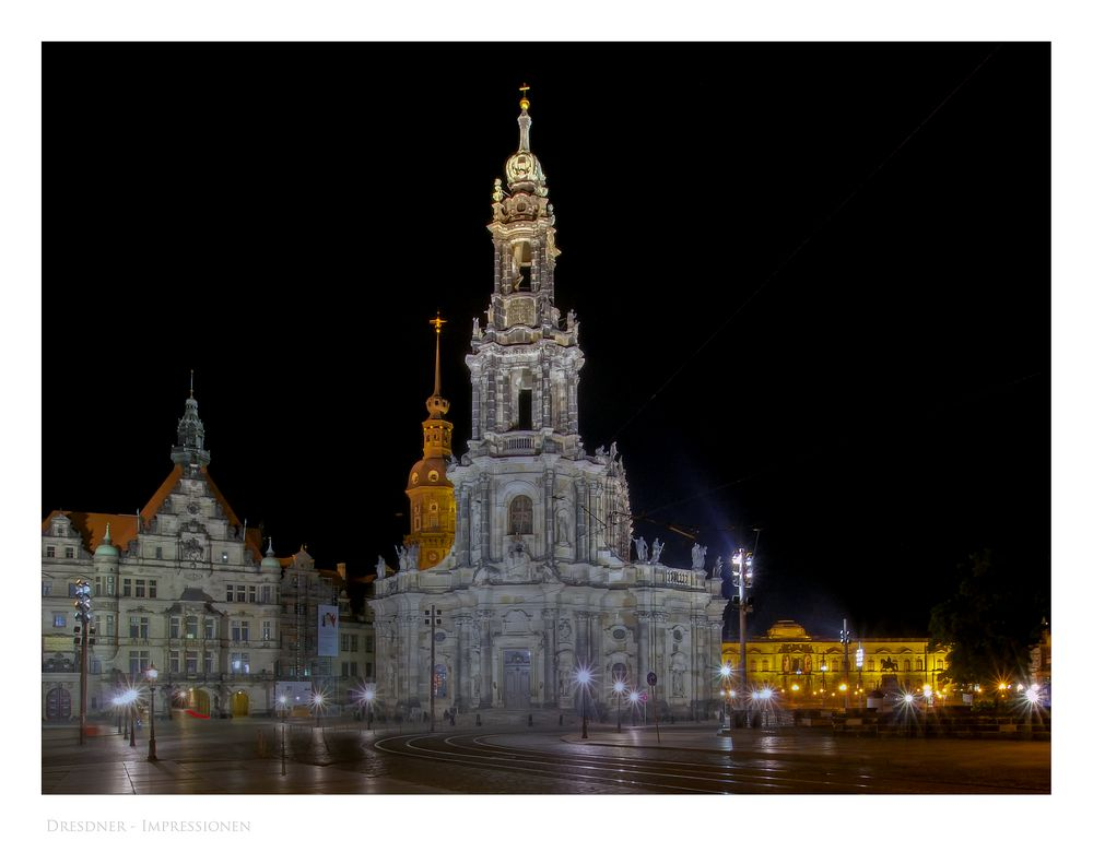 """Sächsische Impressionen """" Dresden - Blick auf die Hofkirche """""""