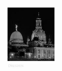 """Sächsische Impressionen """" Dresden - der Blick, auf die Akademie der Künste und der Frauenkirche"""""""