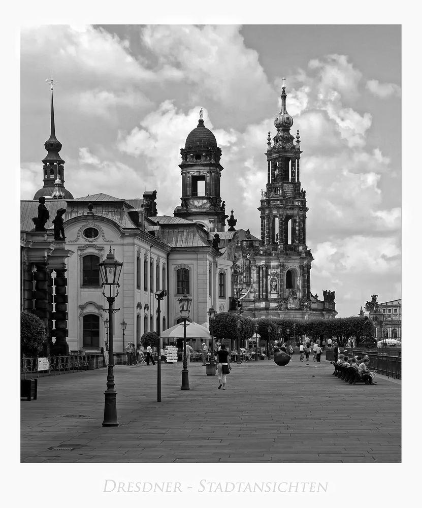 """Sächsische Impressionen """" Dresden - der Blick zur Hofkirche...."""