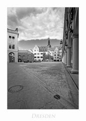 """Sächsische Impressionen """" Dresden -Stallhof aus meiner Sicht... """""""