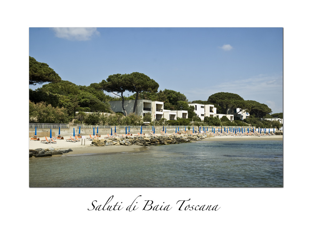 Saluti da Baia Toscana