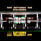 SAN GOTTARDO SUD STALVEDRO