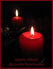 Schon haben wir den 2. Advent