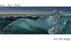 sea - Ice - land