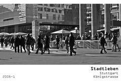 Serie Stadtleben 2008-1 - Stuttgart Königstraße