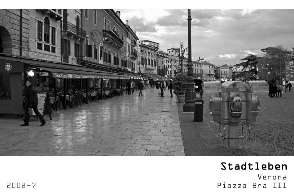 Serie Stadtleben 2008-7 - Verona Piazza Bra III