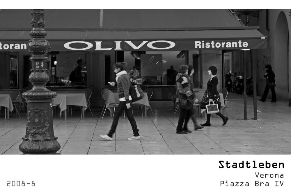 Serie Stadtleben 2008-8 - Verona Piazza Bra IV