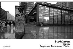 SERIE Stadtleben - Berlin - Regen am Potsdamer Platz I
